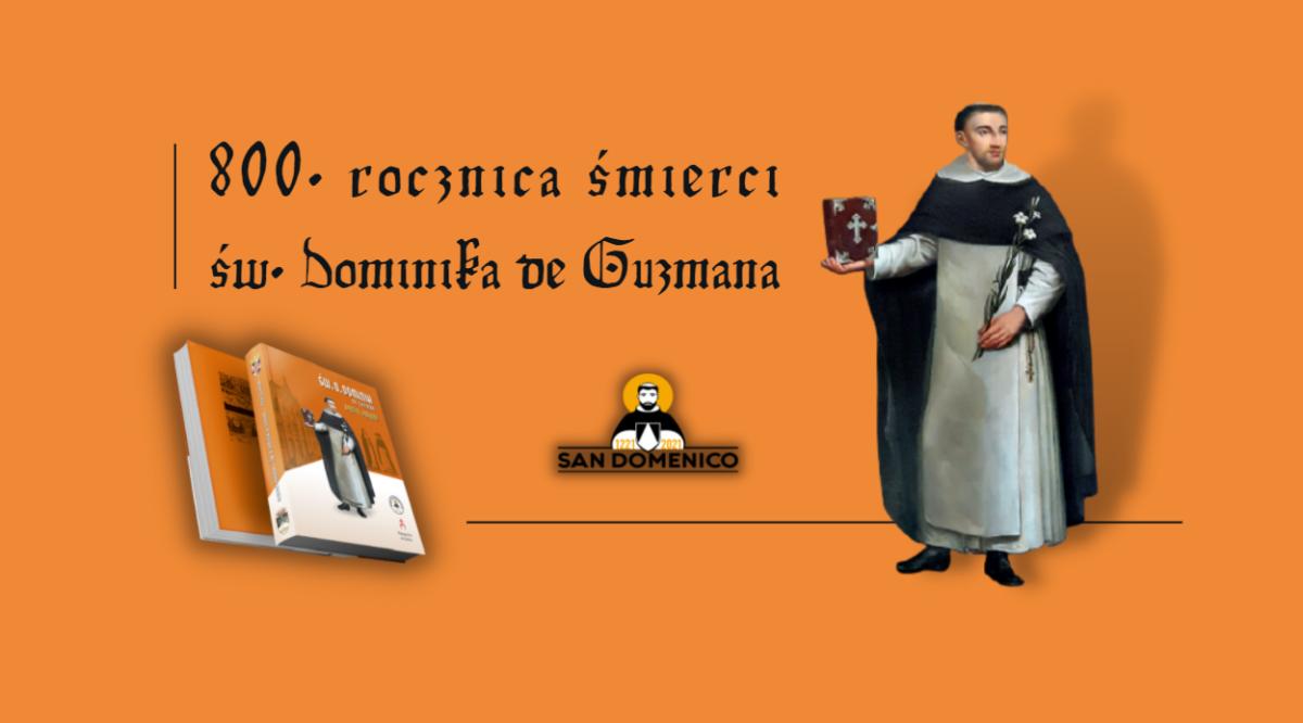 Mija 800 lat od śmierci św. Dominika de Guzmana